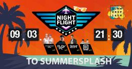 Nightflight to Summersplash