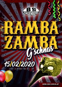 B10 - Ramba Zamba Gschnas