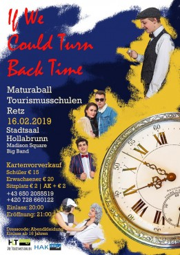 If we could turn back Time- Maturaball der Tourismusschule Retz
